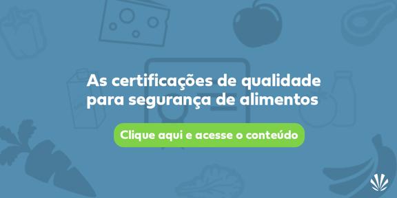 as certificações de qualidade para segurança de alimentos